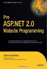 Damon Armstrong. Pro ASP.NET 2.0 Website Programming