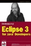 Berthold Daum. Professional Eclipse 3 for Java Developers